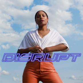 """Stream Dani Isaily's Fiery Debut EP, """"Disrupt"""""""